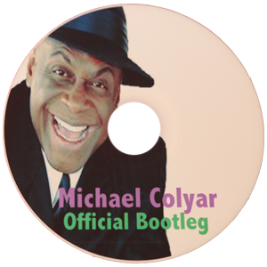Michael Colyar's Official Bootleg (CD) Raw - The Real Michael Colyar